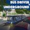 Bus driver. Undeground
